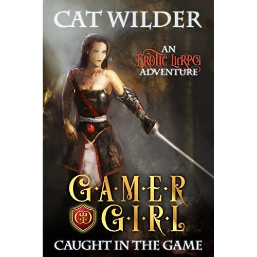 gamer girl caught in the game an erotic litrpg adventure gamer girl carly book 1