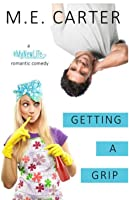 Getting a Grip (#MyNewLife, #1)