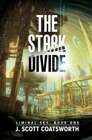 The Stark Divide by J. Scott Coatsworth