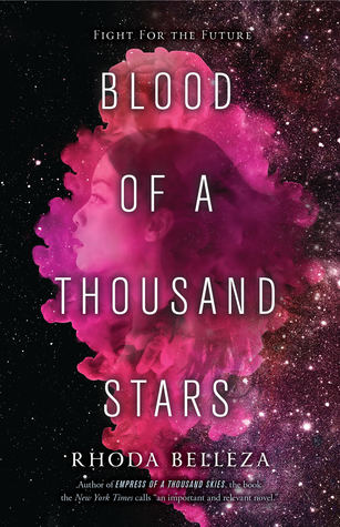 Blood of a Thousand Stars (Empress of a Thousand Skies, #2)