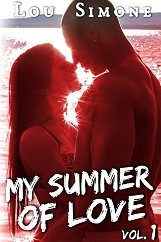 My Summer Of Love Livre 1 By Lou Simone