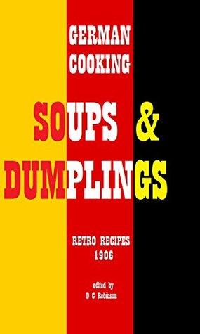 German Cooking: Soups & Dumplings