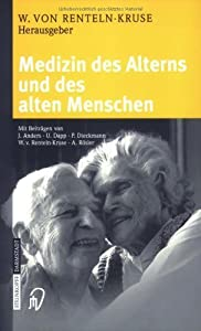 Medizin des Alterns und des alten Menschen
