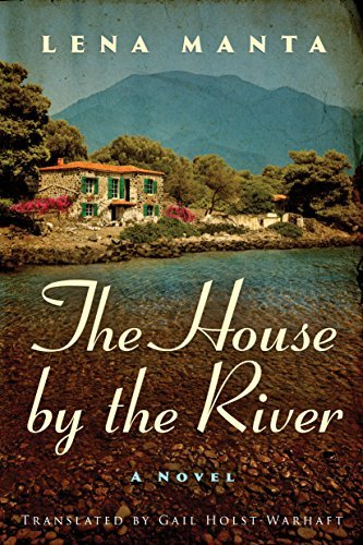 Lena Manta - The House by the River