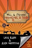Will & Patrick rencontrent la famille (Se réveiller mariés , #2)