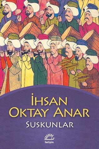 Suskunlar by İhsan Oktay Anar
