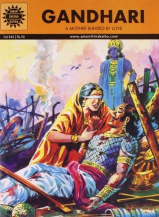Gandhari: A Mother Blinded By Love