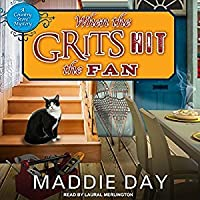 When the Grits Hit the Fan (Country Store Mysteries #3)