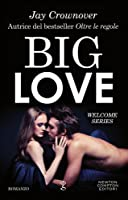 Big Love (Welcome to the Point, #2)