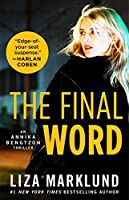 The Final Word (The Annika Bengtzon Series Book 7)
