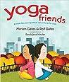 Yoga Friends by Mariam Gates
