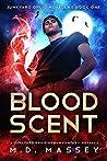 Blood Scent (Junkyard Druid / Colin McCool #0.5)