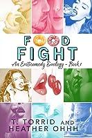 FOOD FIGHT (Strip Mall Series #1)