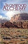 Ironwood Alchemy