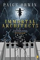 Immortal Architects: An Interminables Novel