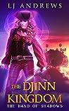 The Band of Shadows (The Djinn Kingdom, #3)