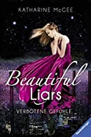Verbotene Gefühle (Beautiful Liars #1)