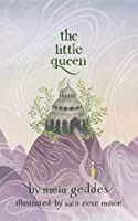 The Little Queen