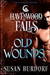 Old Wounds (Havenwood Falls #2)