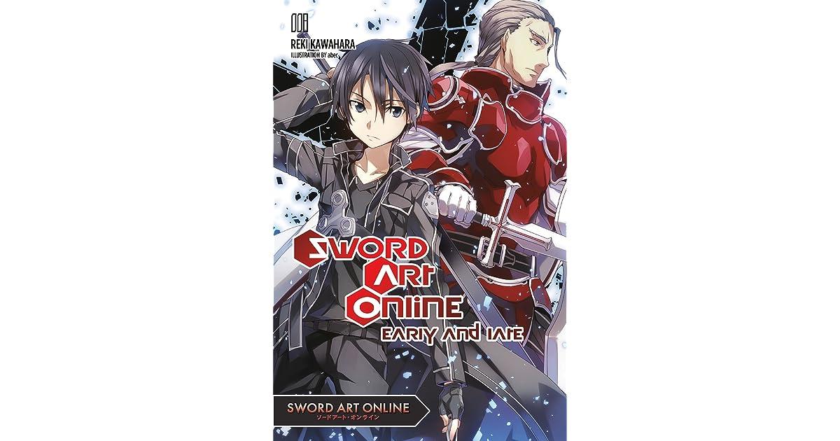 Sword Art Online 8 Early And Late By Reki Kawahara Twisted moe ent llc, thibodaux, louisiana. goodreads
