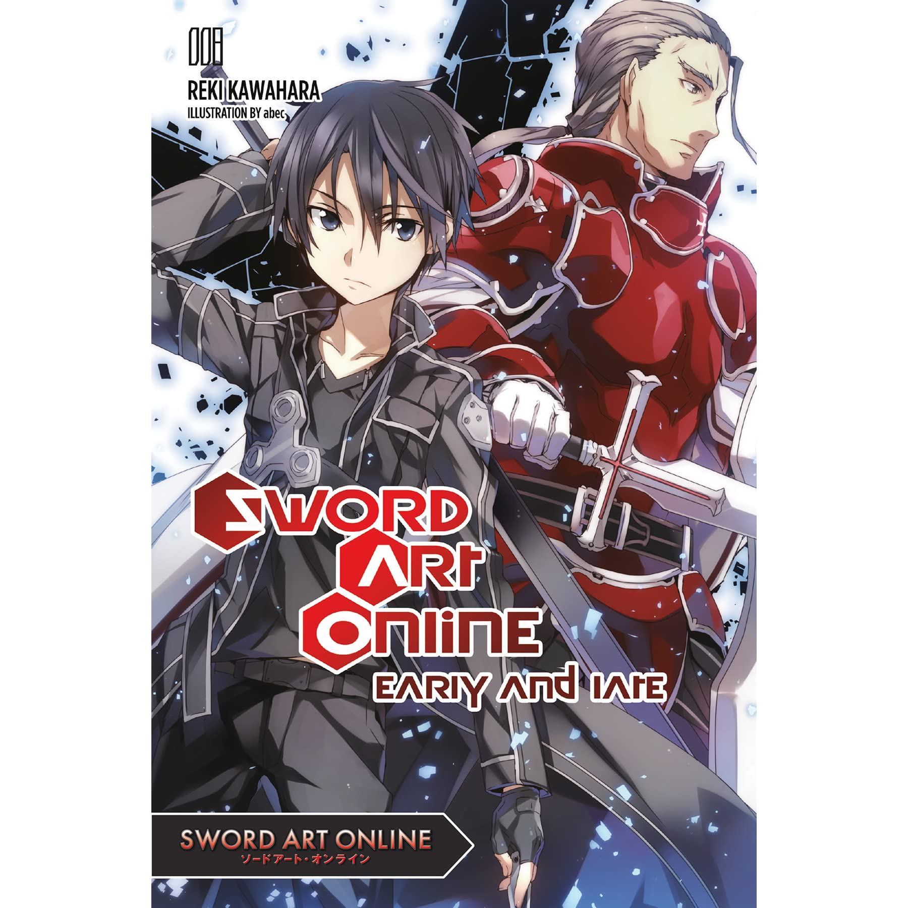 Sword Art Online 8 Early And Late By Reki Kawahara If u dont have netflix or a crunchyroll use the website twist.moe. goodreads