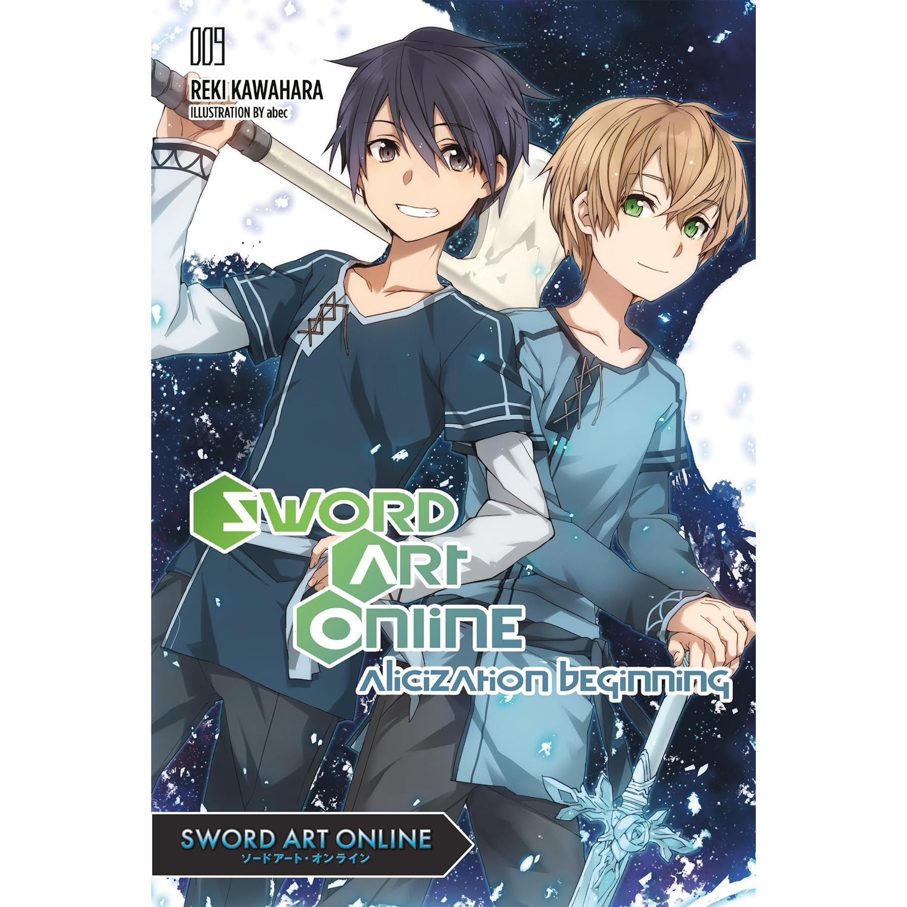 Sword Art Online 9: Alicization Beginning by Reki Kawahara