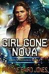 Girl Gone Nova (Project Enterprise, #2)