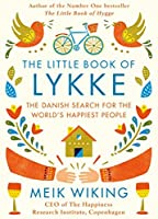 The Little Book of Lykke: The Danish Search for the World's Happiest People