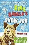 King Harald's Snow Job (King Harald Mysteries Book 3)