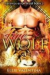 The FIRE Wolf (Werewolves On HEAT Book 3)