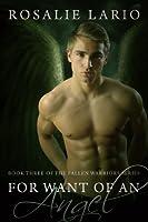 For Want of an Angel: a Paranormal Romance Novel (Fallen Warriors Book 3)