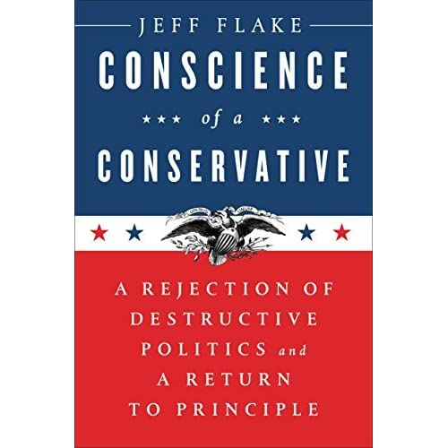 Conscience of a Conservative: A Rejection of Destructive