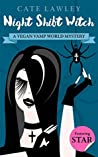 Night Shift Witch (Vegan Vamp World Mystery)