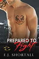 Prepared to Fight (a Golden Oakes novel)
