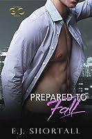 Prepared To Fall (a Golden Oakes novel)