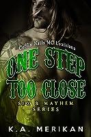 One Step Too Close - Coffin Nails MC Louisiana