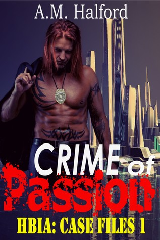 Crime of Passion by A.M. Halford