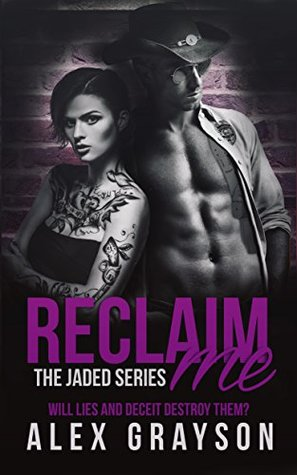 Reclaim Me (The Jaded Series, #2)
