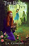 The Holly and the Ivy (A Sprig of Holly Book 2)