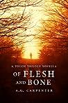 Of Flesh and Bone