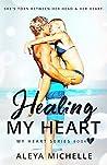 Healing my Heart (My Heart #2)