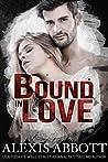 Bound in Love (Bound to the Bad Boy, #3)