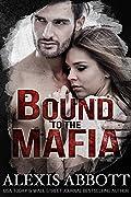 Bound to the Mafia