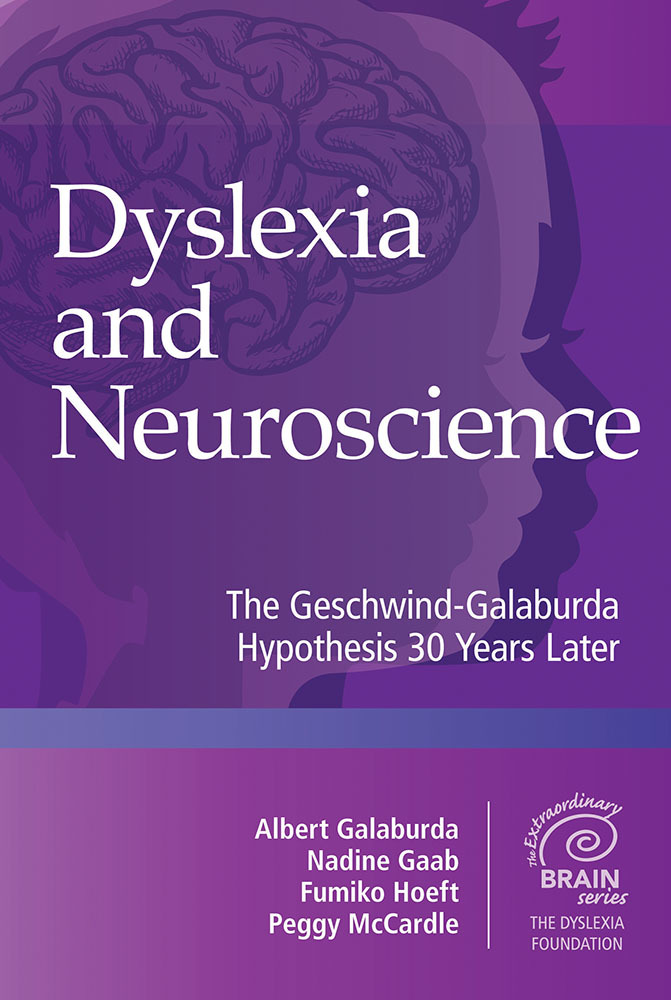 Dyslexia and Neuroscience The Geschwind-Galaburda Hypothesis 30 Years Later