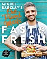 Miguel Barclay's FAST  FRESH One Pound Meals