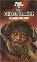 The Ghost Dance (Night Hunter, #3)