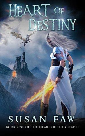Heart Of Destiny (The Heart Of The Citadel #1)
