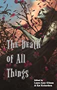The Death of All Things