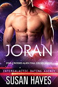 Joran (Star-Crossed Alien Mail Order Brides #1; Intergalactic Dating Agency #31)