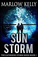 Sun Storm (The Gathering Storm Book 1)